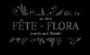 Fete + Flora